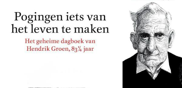 Pogingen iets van het leven te maken – Hendrik Groen