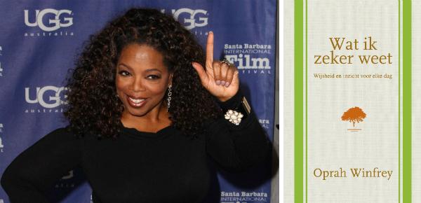 Wat Oprah zeker weet