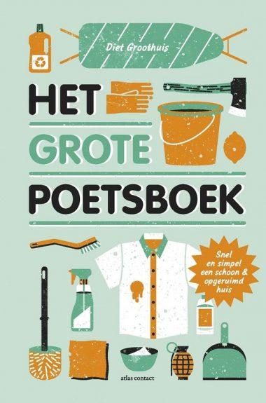 Het grote poetsboek Diet Groothuis