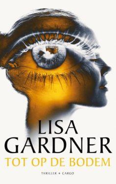 Lisa Gardner Tot op de bodem cover