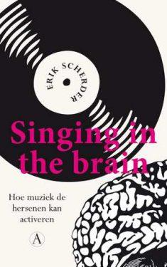 singing-in-the-brain-erik-scherder-boek-cover-9789025307035