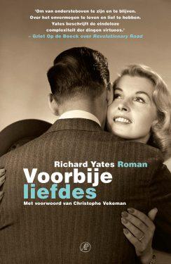 Voorbije liefdes van Richard Yates